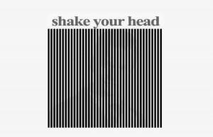 3 Shake your head
