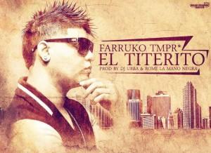 10. El Titerito by Farruko