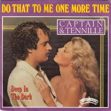 "3 ""Do That to Me Once More Time"" by Captain and Tennille"