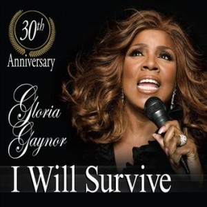 "7 ""I Will Survive"" by Gloria Gaynor"