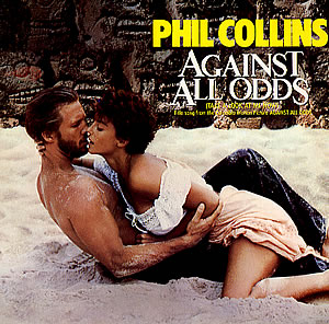 "9 ""Against All Odds"" by Phil Collins"