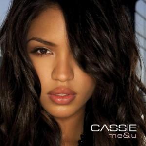 "9 ""Me & U"" by Cassie"